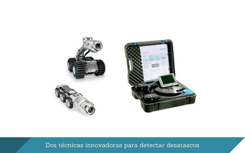 Dos tecnicas innovadoras para detectar desatascos