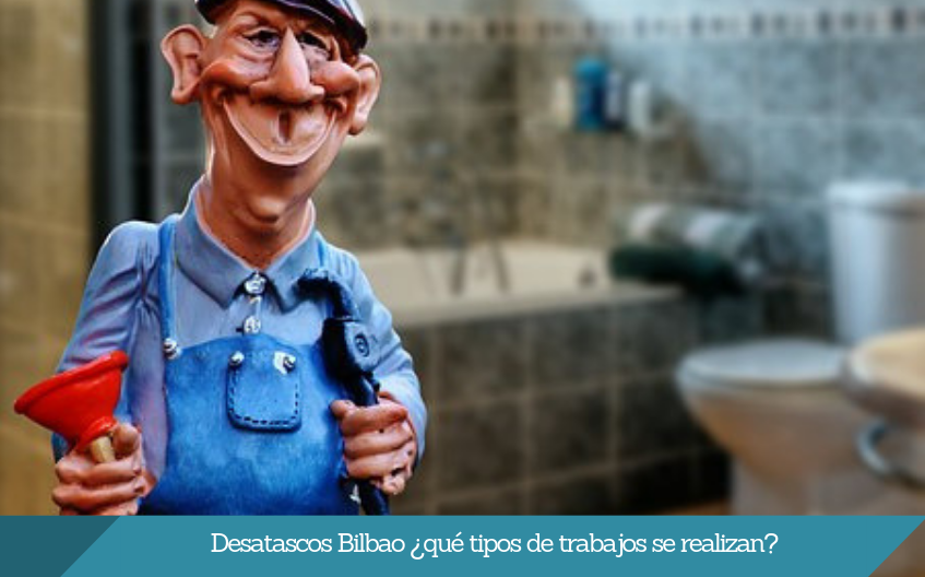 Desatascos Bilbao Isurbide